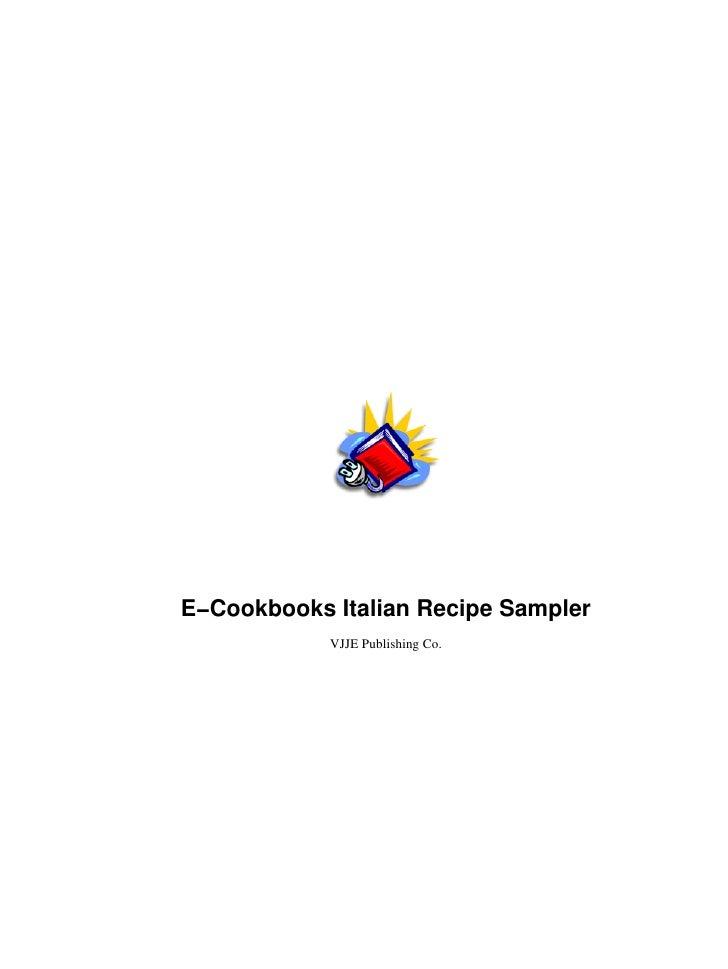 E−Cookbooks Italian Recipe Sampler            VJJE Publishing Co.