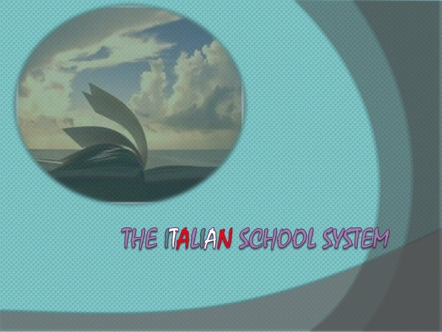 The italian educational system iscomposed by three parts :1. primary education2. secondary education3. higher education