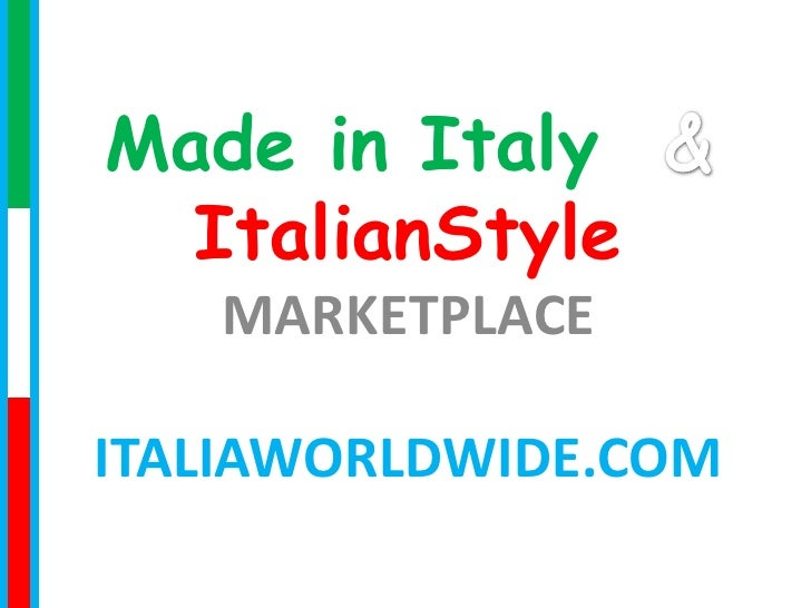 Made in Italy  ItalianStyle   MARKETPLACEITALIAWORLDWIDE.COM