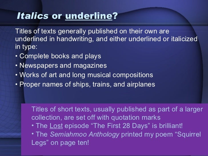 essay titles underlined Italics and underlining are used to emphasize titles of books, poems, short stories, and articles this guide will show you how to use these techniques properly.