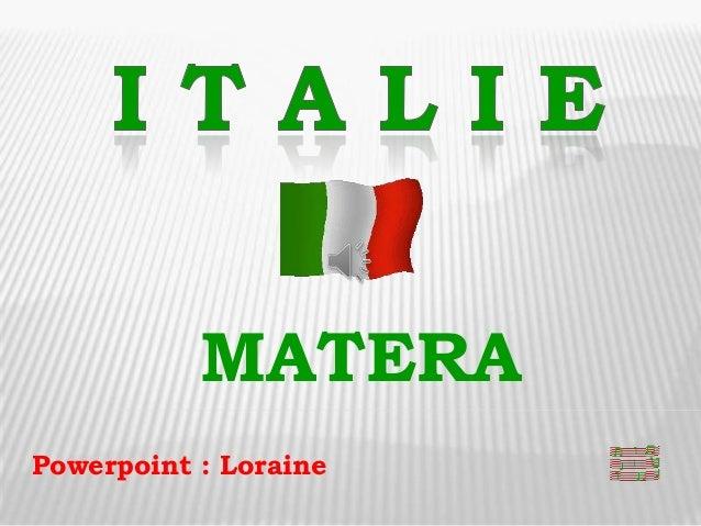 MATERAPowerpoint : Loraine
