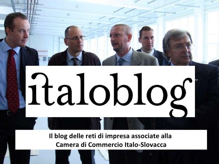 Il blog delle reti di impresa associate alla  Camera di Commercio Italo-Slovacca