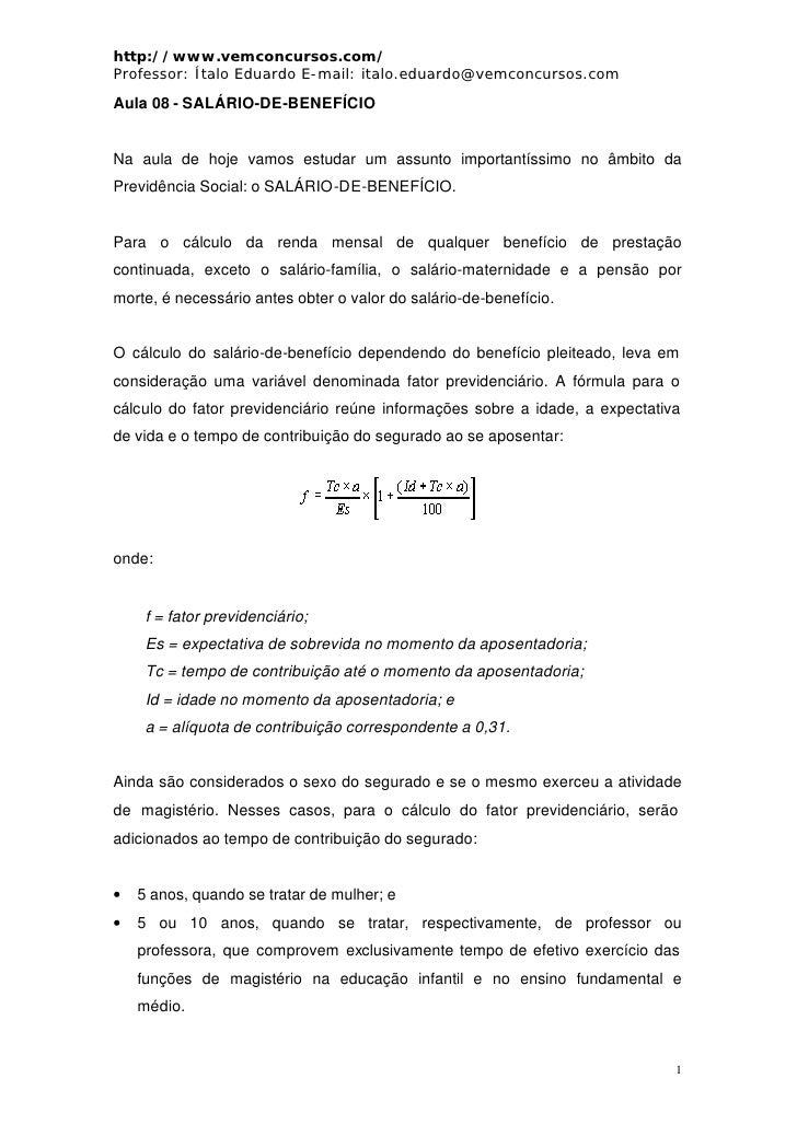 http://www.vemconcursos.com/ Professor: Ítalo Eduardo E-mail: italo.eduardo@vemconcursos.com Aula 08 - SALÁRIO-DE-BENEFÍCI...