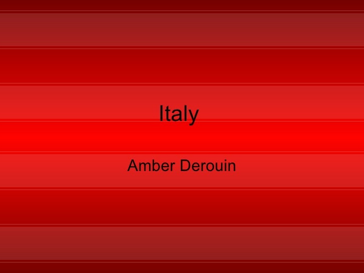 Italy  Amber Derouin
