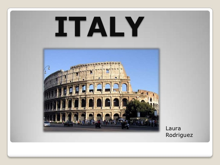 ITALY<br />Laura Rodriguez<br />
