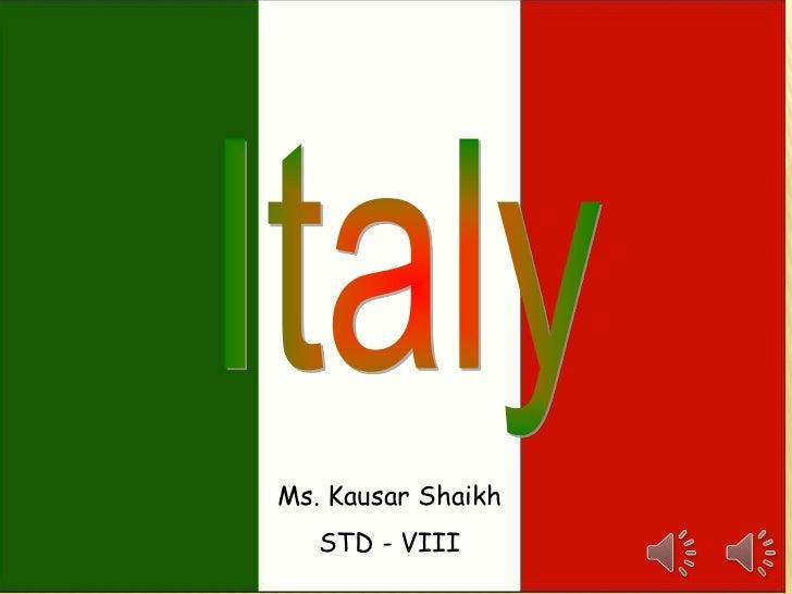 Ms. Kausar Shaikh   STD - VIII