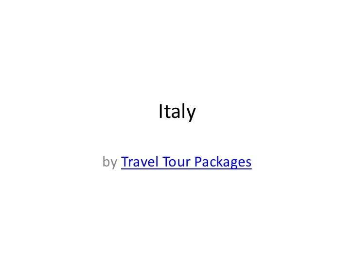 Italy Travel Tour Packages