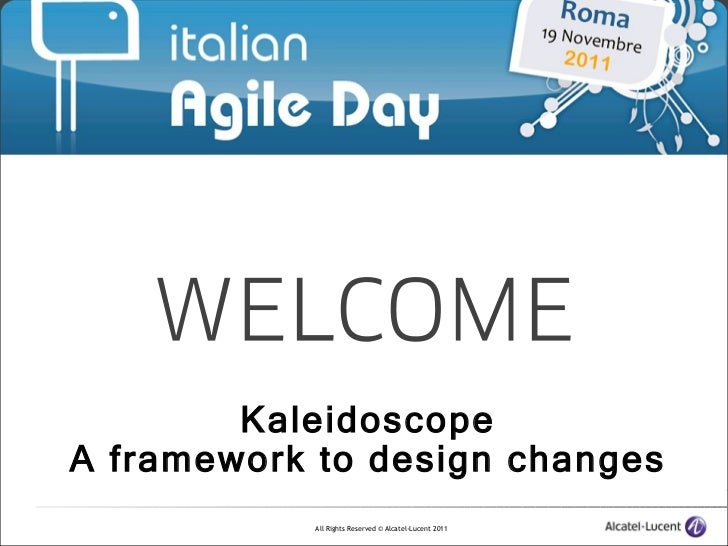 Kaleidoscope A framework to design changes