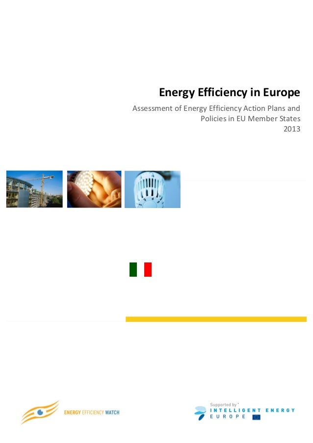 Energy	  Efficiency	  in	  Europe	          Assessment	  of	  Energy	  Efficiency	  Action	  P...