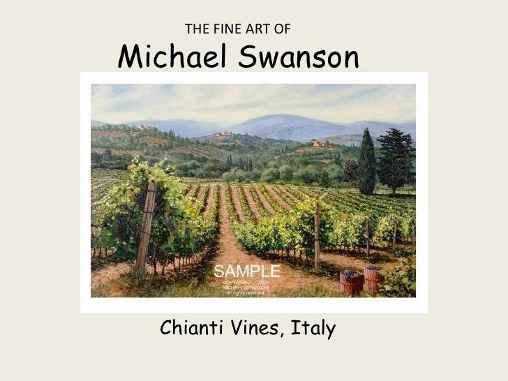 The Fine Art OfMichael Swanson<br />Chianti Vines, Italy<br />