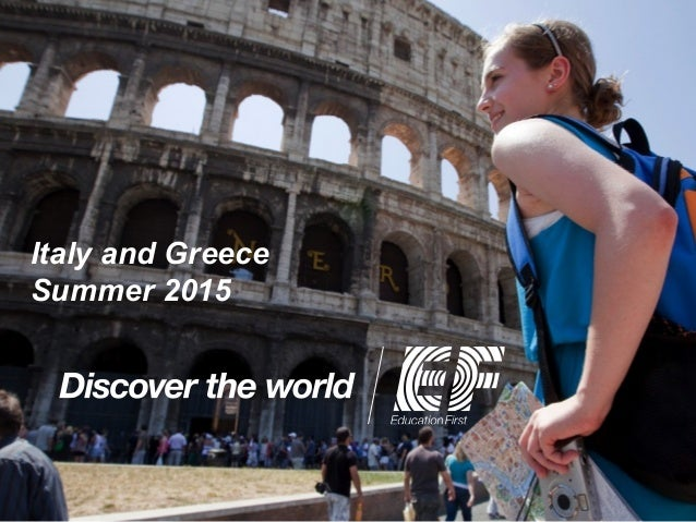 Italy and Greece Summer 2015