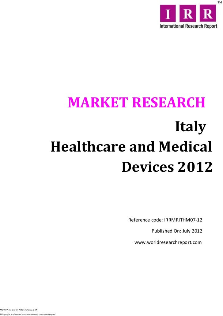 MARKET RESEARCH                                                                        Italy                              ...