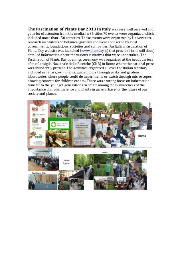 The Fascination of Plants Day 2013 in Italy was very well received and  got a lot of attention from the media. In 36 citie...