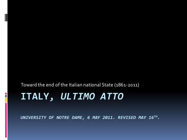 Italy, ultimo atto