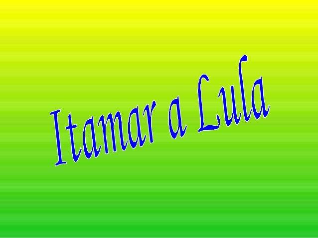 ● Com o Impeachment de Color o vice Itamar Franco assumi a presidência. ● Itamar apresentava a figura do homem comum, seu ...