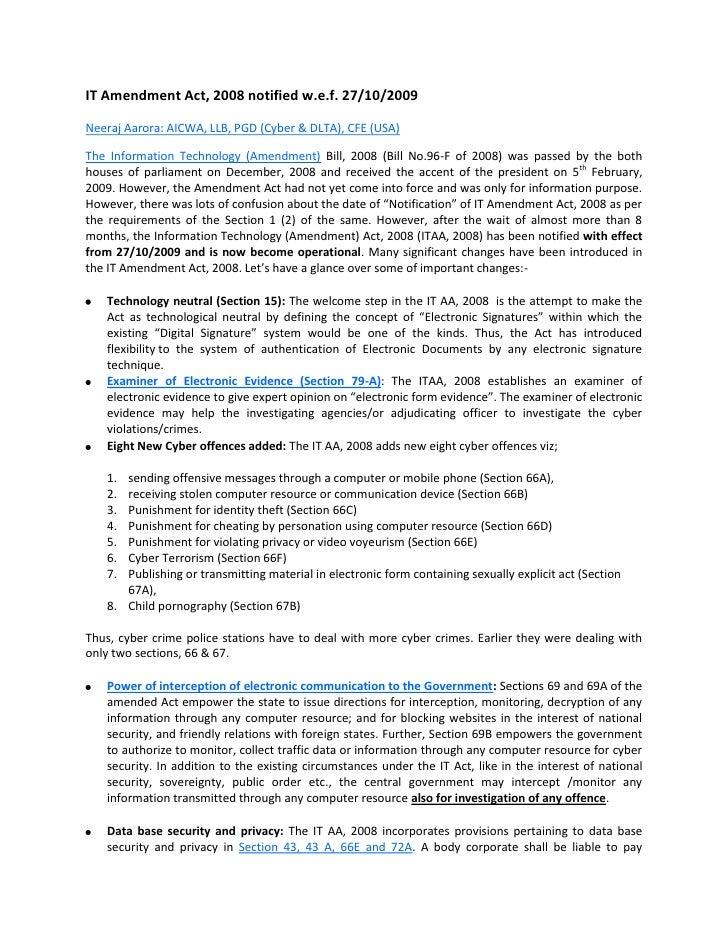 IT Amendment Act, 2008 notified w.e.f. 27/10/2009<br />Neeraj Aarora: AICWA, LLB, PGD (Cyber & DLTA), CFE (USA) <br />The ...