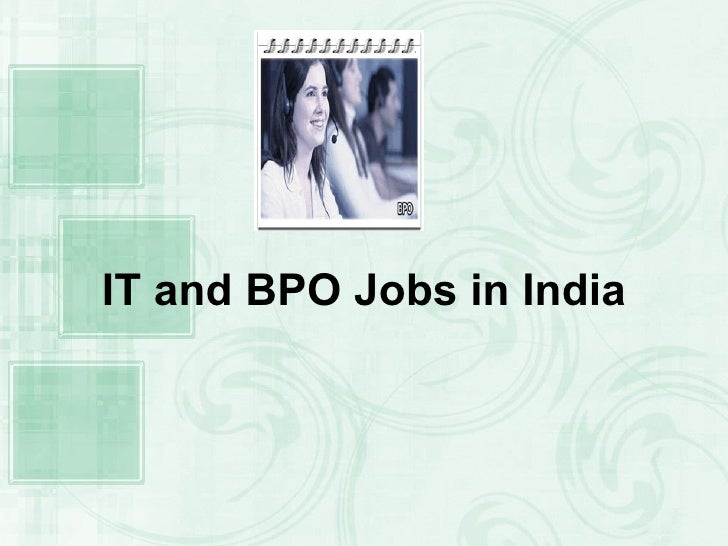 IT and BPO Jobs in India