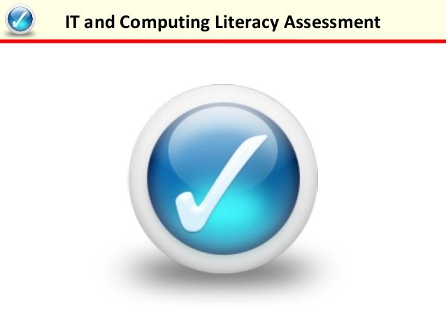 IT and Computing Literacy Assessment