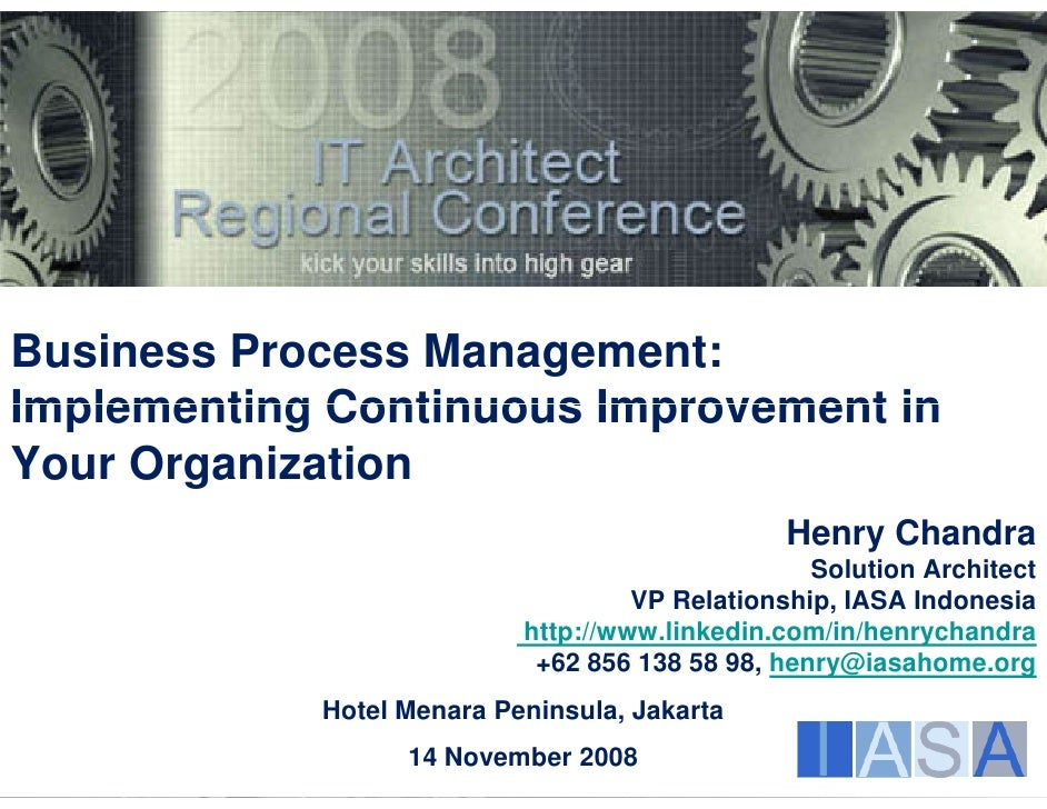 Business Process Management: Implementing Continuous Improvement in Your Organization                                     ...