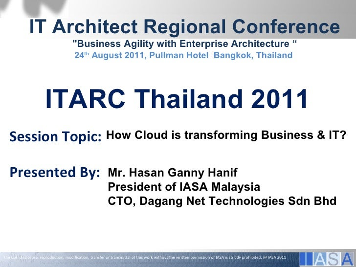 "IT Architect Regional Conference                                        ""Business Agility with Enterprise Architecture ""  ..."