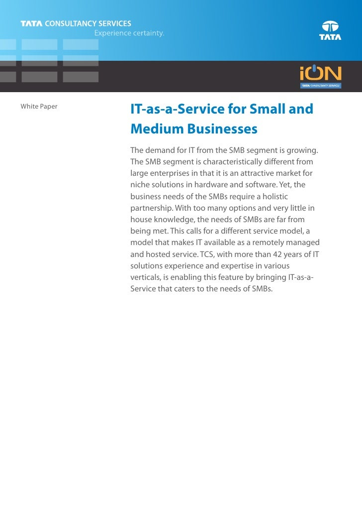 White Paper              IT-as-a-Service for Small and              Medium Businesses              The demand for IT from ...