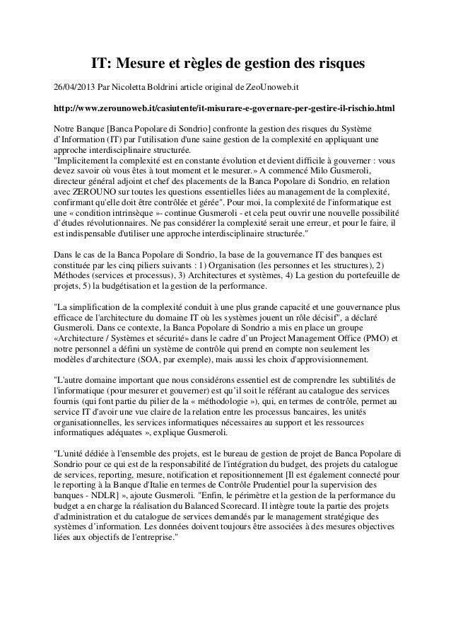 IT: Mesure et règles de gestion des risques26/04/2013 Par Nicoletta Boldrini article original de ZeoUnoweb.ithttp://www.ze...