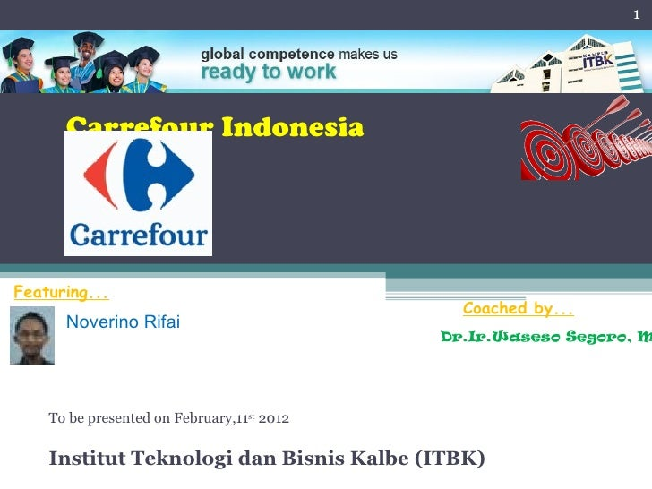 MM ITBK - Carrefour Overview - Global Marketing by Noverino Rifai
