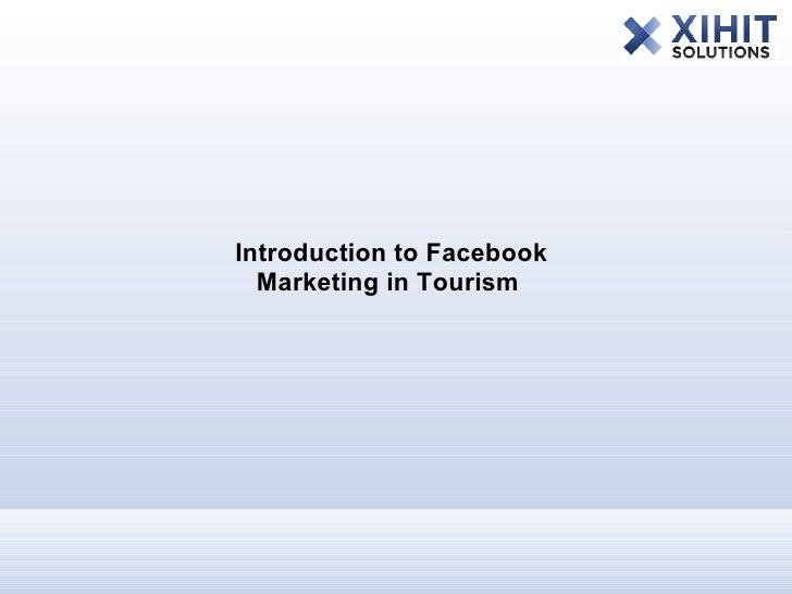 Introduction to Facebook   Marketing in Tourism