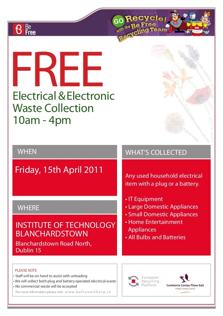 FREEElectrical & ElectronicWaste Collection10am - 4pm  WHEN                                                               ...