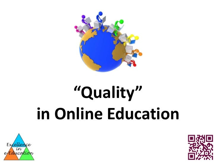 """Quality""in Online Education"