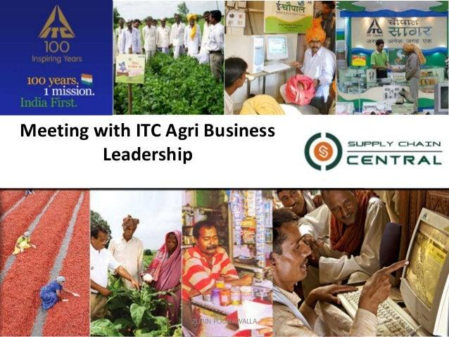 Meeting with ITC Agri Business Leadership ZUBIN POONAWALLA 1