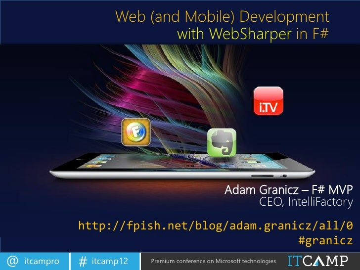 Web (and Mobile) Development                              with WebSharper in F#                                           ...