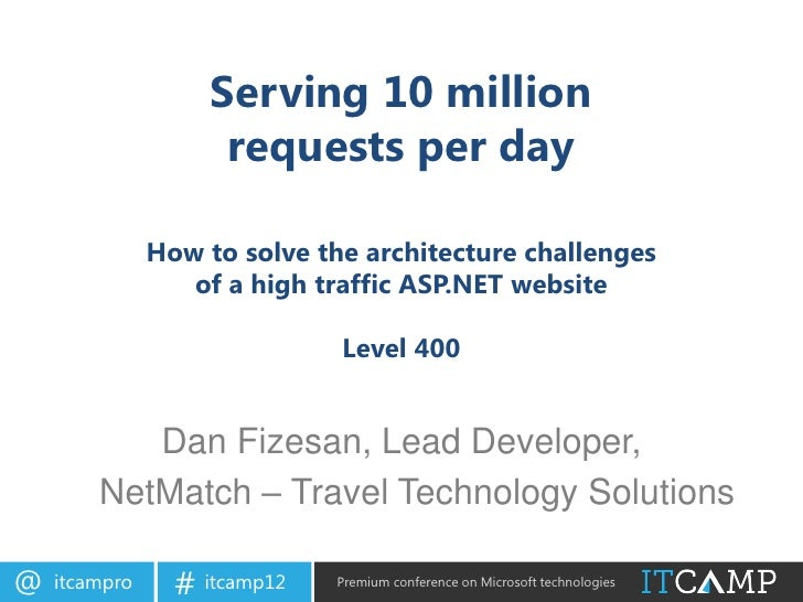 Serving 10 million                     requests per day               How to solve the architecture challenges            ...