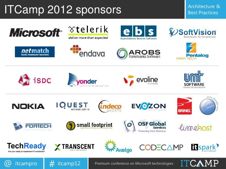 Architecture &ITCamp 2012 sponsors                                                       Best Practices@   itcampro   # it...