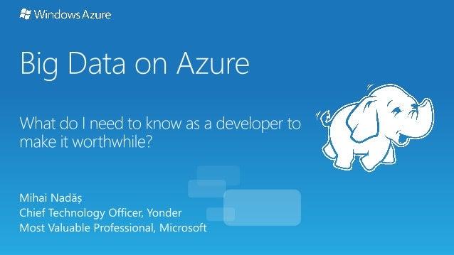 ITCamp 2013 - Mihai Nadas - Big Data on Azure