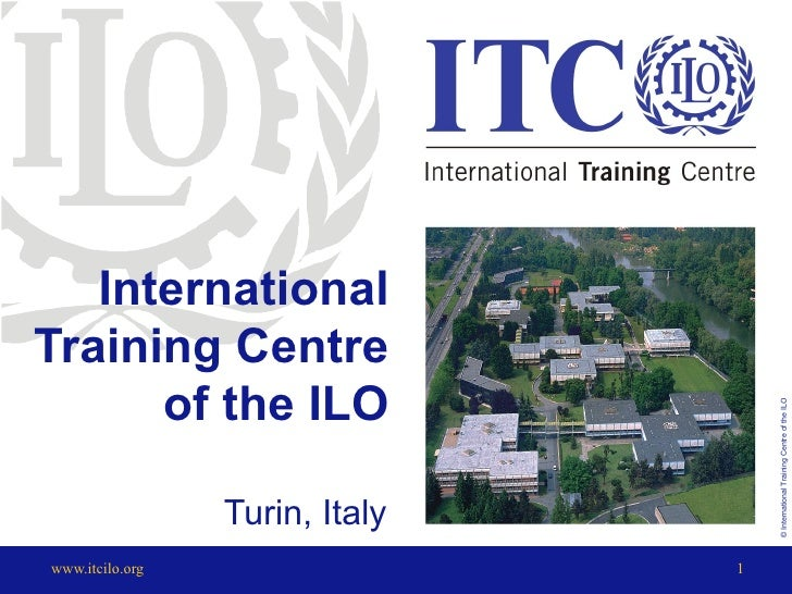 International Training Centre of the ILO Turin, Italy