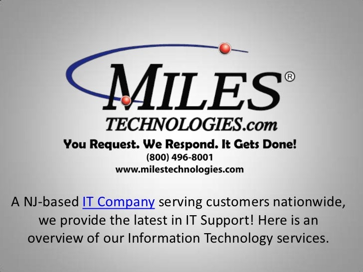 A NJ-based IT Company serving customers nationwide, we provide the latest in IT Support! Here is an overview of our Inform...