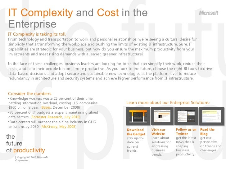 the  future  of  productivity IT Complexity  and  Cost  in the Enterprise  IT Complexity is taking its toll.  From technol...