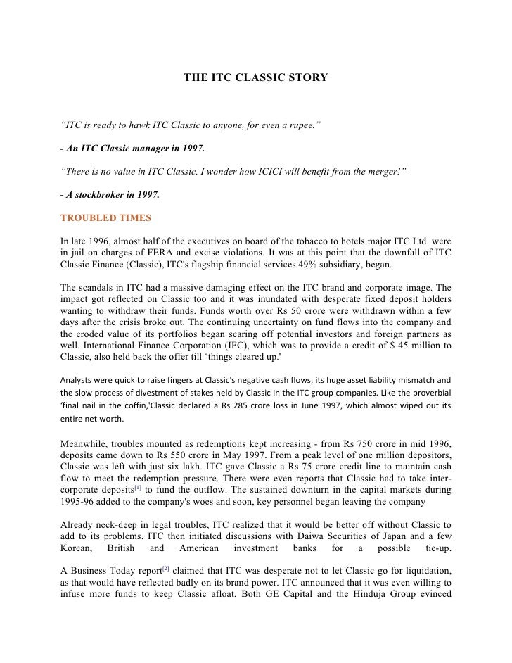 """THE ITC CLASSIC STORY    """"ITC is ready to hawk ITC Classic to anyone, for even a rupee.""""  - An ITC Classic manager in 1997..."""