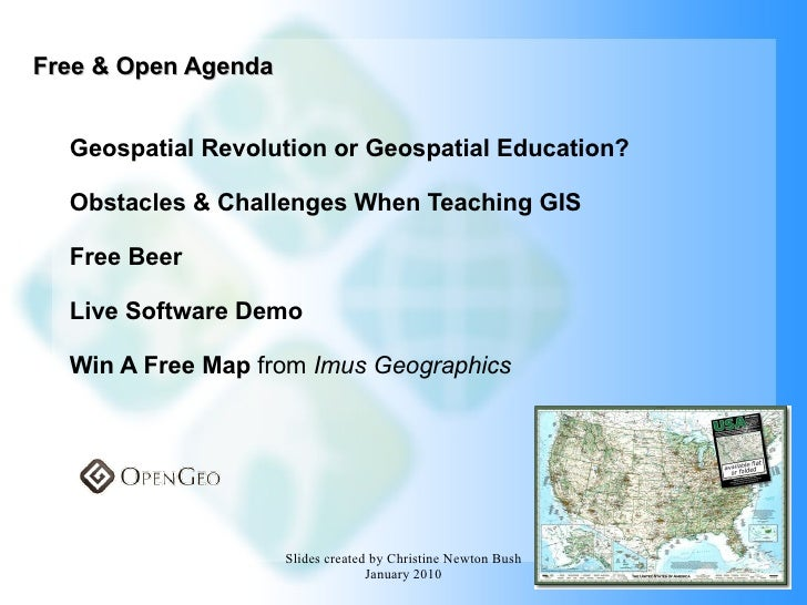 Free & Open Agenda Geospatial Revolution or Geospatial Education? Obstacles & Challenges When Teaching GIS Free Beer Live ...