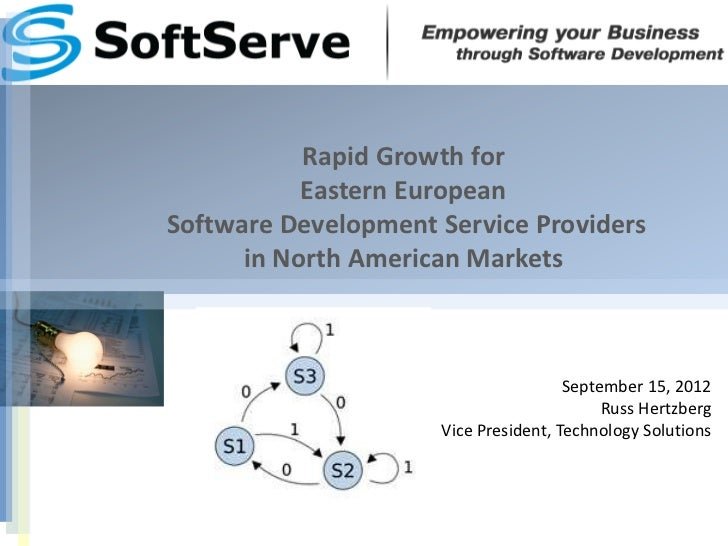 Rapid Growth for           Eastern EuropeanSoftware Development Service Providers      in North American Markets          ...