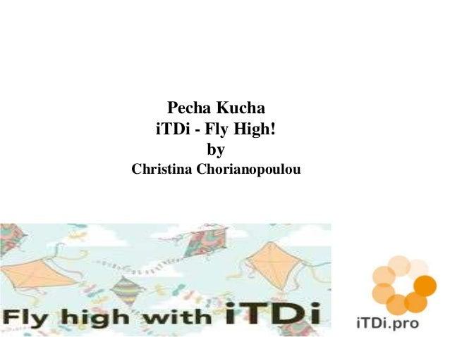 Pecha Kucha Presentation - iTDi MOOC