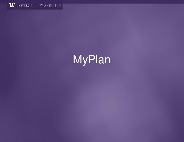 MyPlan Presentation to the IT Directors Group