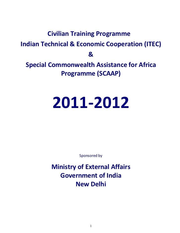 Civilian Training ProgrammeIndian Technical & Economic Cooperation (ITEC)                         &  Special Commonwealth ...