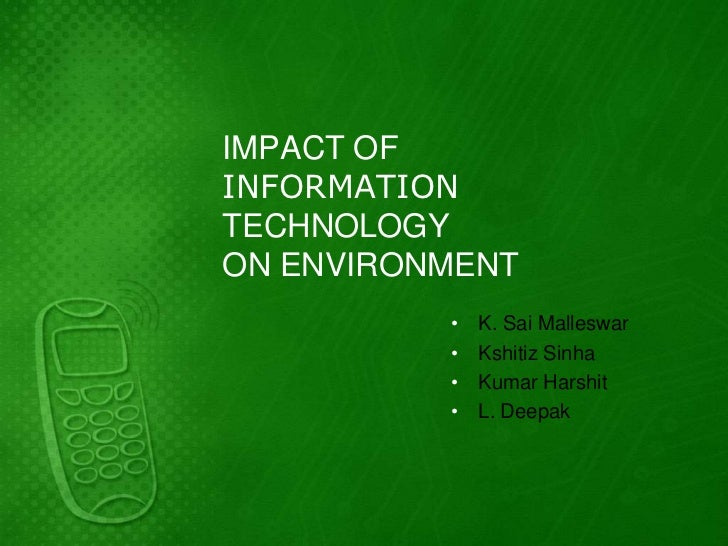 Impact of IT on environment