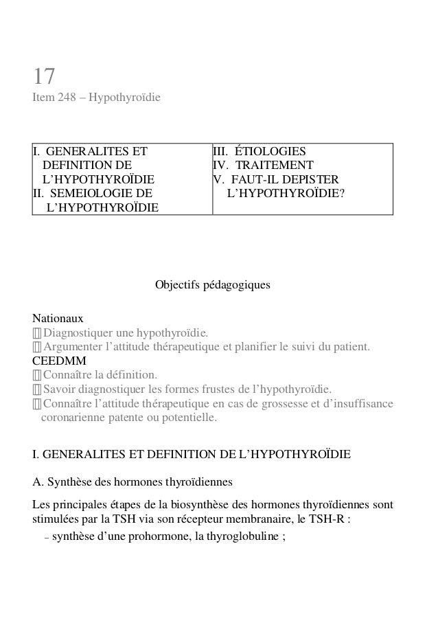 17  Item 248 – Hypothyroïdie  I. GENERALITES ET  DEFINITION DE  L'HYPOTHYROÏDIE  II. SEMEIOLOGIE DE  L'HYPOTHYROÏDIE  III....