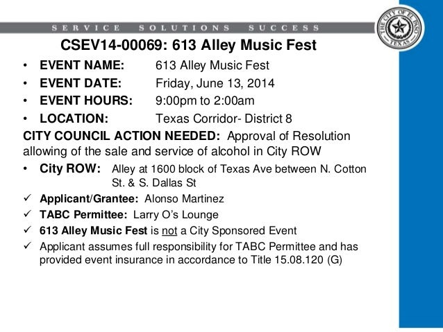 CSEV14-00069: 613 Alley Music Fest • EVENT NAME: 613 Alley Music Fest • EVENT DATE: Friday, June 13, 2014 • EVENT HOURS: 9...