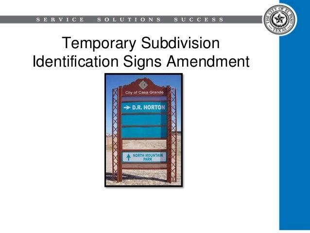 Temporary Subdivision Identification Signs Amendment