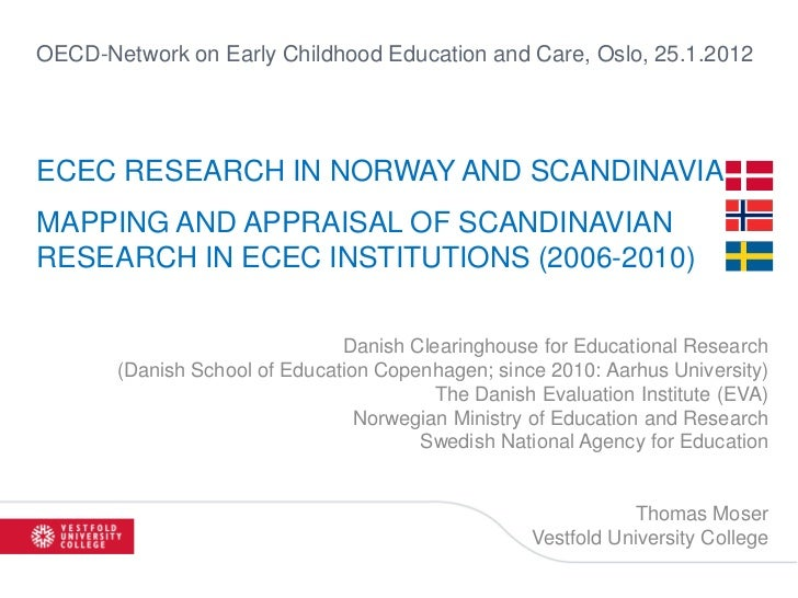 ECEC Research in Norway and Scandinavia: Mapping and appraisal of Scandinavian research in ECEC institutions (2006-2010)