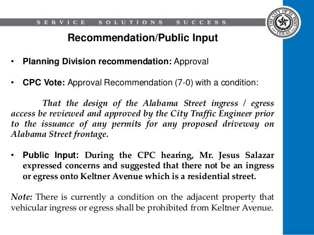 Recommendation/Public Input • Planning Division recommendation: Approval • CPC Vote: Approval Recommendation (7-0) with a ...